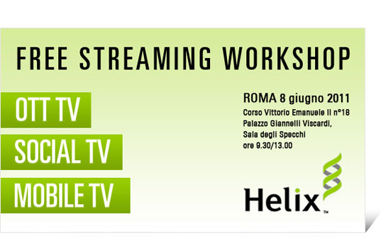 Helix Workshop - Over The top TV  - Social TV - Mobile TV